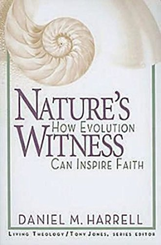 9780687642359: Nature's Witness: How Evolution Can Inspire Faith (Living Theology)