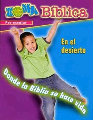 Zona Biblica En el Desierto Preschool Leader's Guide: Bible Zone In the Wilderness Spanish ...