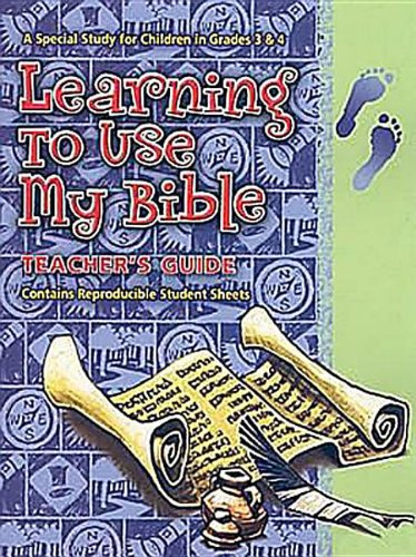 9780687645671: Learning To Use My Bible - Teacher's Guide with CD: A Special Study for Children in Grades 3 and 4