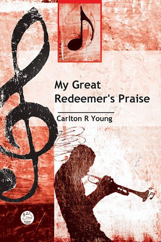 9780687646111: My Great Redeemer's Praise Anthem: General Anthem for SATB Voices and Piano, with optional Bass and Percussion