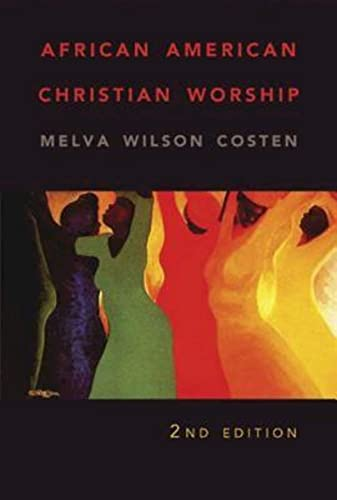 9780687646227: African American Christian Worship: 2nd Edition