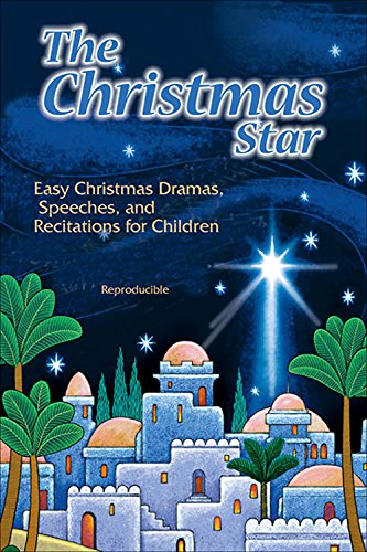 9780687647460: The Christmas Star: Easy Christmas Dramas, Speeches, and Recitations for Children
