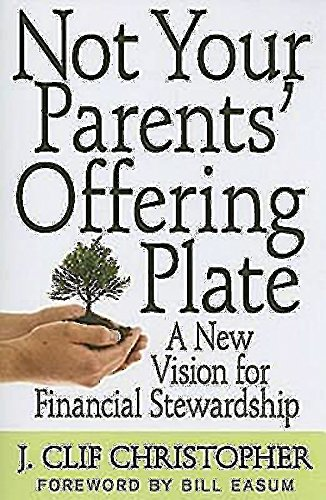 9780687648535: Not Your Parents' Offering Plate: A New Vision for Financial Stewardship