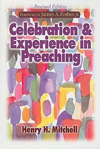 9780687649198: Celebration & Experience in Preaching: Revised Edition