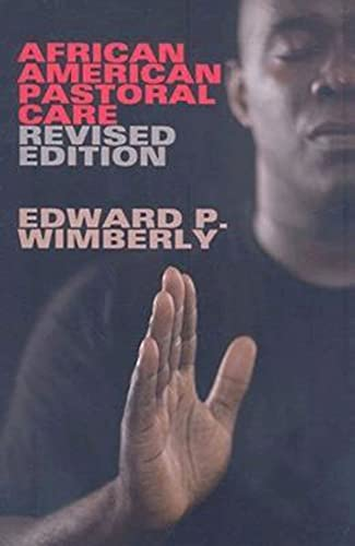 African American Pastoral Care: Revised Edition: Wimberly, Edward P.