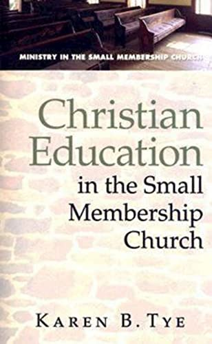 9780687650996: Christian Education in the Small Membership Church (Ministry in the Small Membership Church)