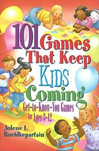 9780687651207: 101 Games That Keep Kids Coming: Get-To-Know-You Games for Ages 3 -12