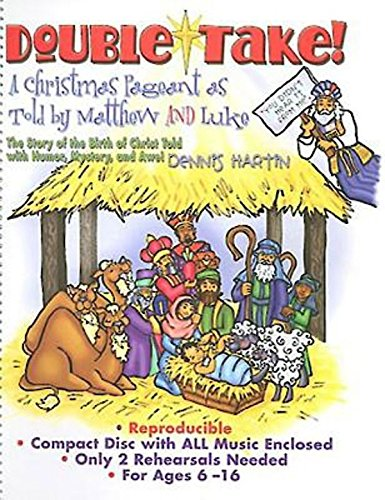 9780687651887: Double-Take!: A Christmas Pageant As Told by Matthew and Luk: The Story of the Birth of christ Told  With Humor, Mystery, and Awe!