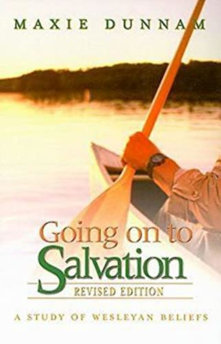 9780687653133: Going on to Salvation, Revised Edition: A Study of Wesleyan Beliefs