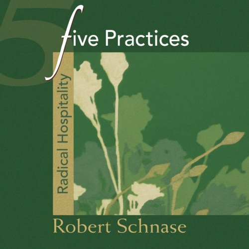 9780687654239: Five Practices - Radical Hospitality (Five Practices of Fruitful Congregations)