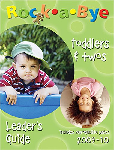 Rock-a-Bye Toddlers and Two Leader's Guide (2009 - 2010): Rhoda Preston