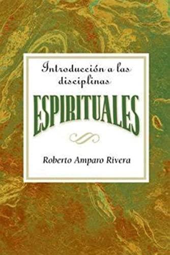 9780687655809: Introducción a las disciplinas espirituales AETH: Introduction to the Spiritual Disciplines Spanish AETH (Spanish Edition)