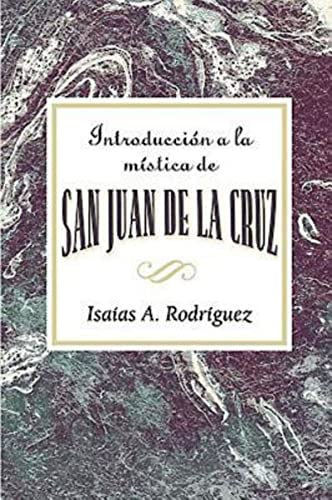 9780687657063: Introduccion a la Mistica de San Juan de La Cruz Aeth: An Introduction to the Mysticism of St. John of the Cross Aeth (Spanish)