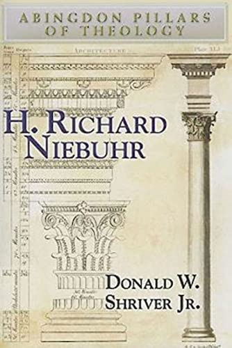9780687657315: H. Richard Niebuhr (Abingdon Pillars of Theology)