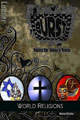 Burst: World Religions Leader's Guide: Short-Term Teen Studies: Rhodes, Danny