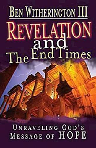 Revelation and the End Times Participant's Guide: Ben Witherington III