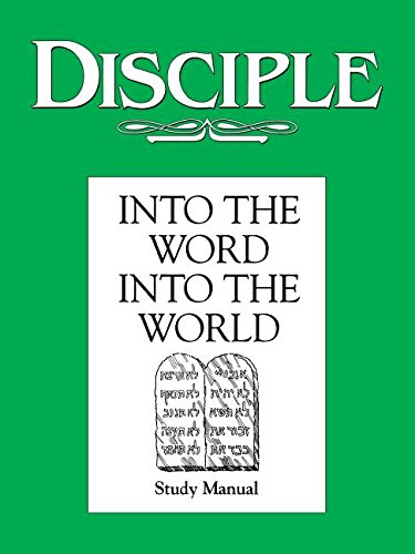 9780687756315: Disciple: Into the Word, Into the World - Study Manual