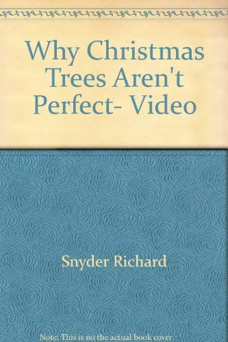 9780687761470: Why Christmas Trees Aren't Perfect