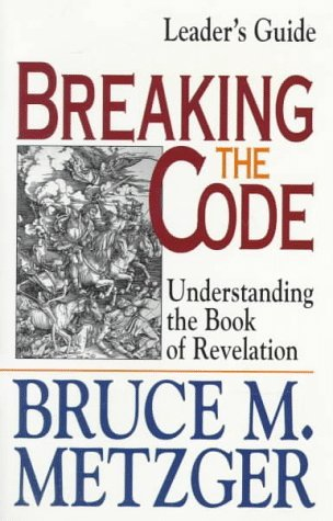 9780687769735: Breaking the Code: Understanding the Book of Revelation: Leaders Guide