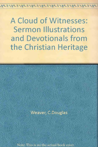9780687821716: A Cloud of Witnesses: Sermon Illustrations and Devotionals from the Christian Heritage