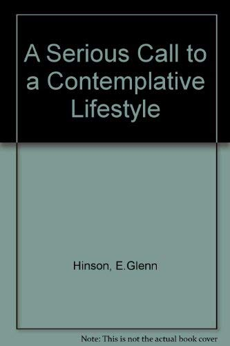 9780687826476: Serious Call to a Comtemplative Lifestyle Revised