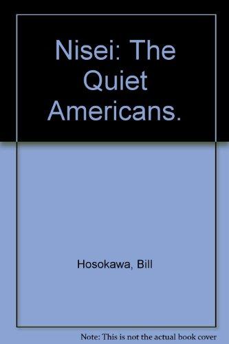 9780688000134: Nisei: The Quiet Americans.