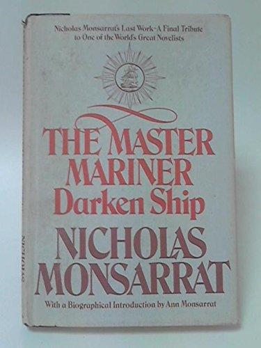 The Master Mariner, Book 2: Darken Ship,: Monsarrat, Nicholas