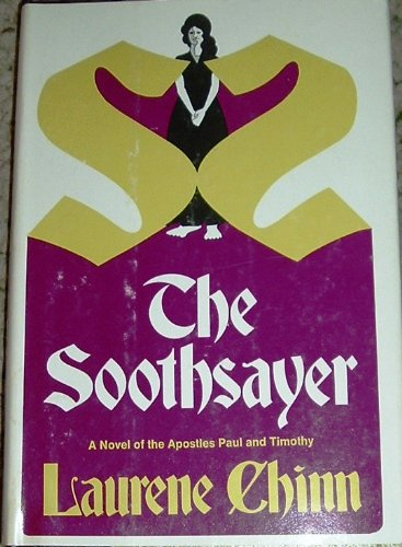 9780688000226: The Soothsayer: A Novel of the Apostles Paul and Timothy