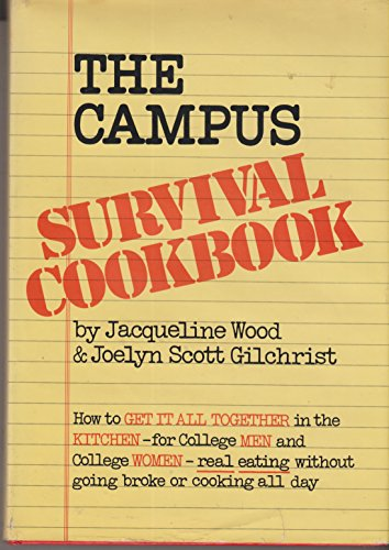 9780688000301: The campus survival cookbook