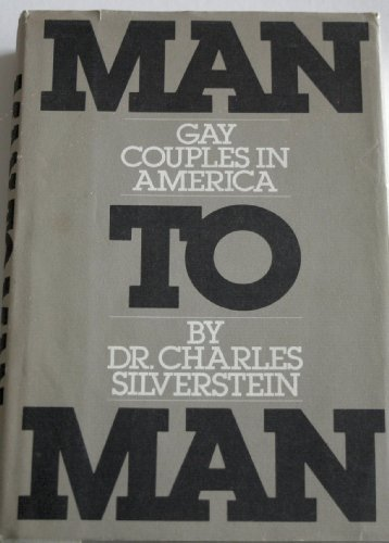 Man to man: Gay couples in America: Silverstein, Charles