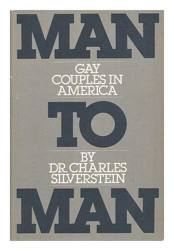 Man to Man: Gay Couples in America.: SILVERSTEIN, Charles.