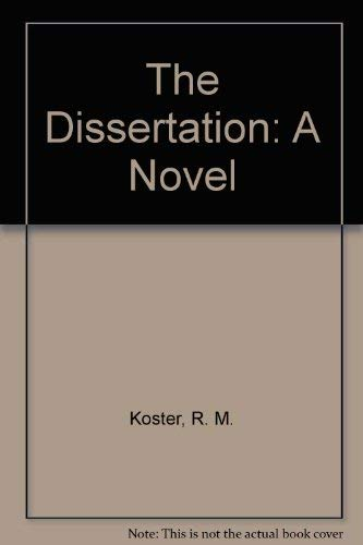 9780688000431: The Dissertation: A Novel