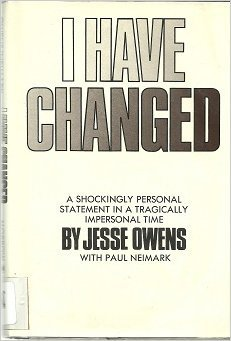 I Have Changed: Owens, Jesse,