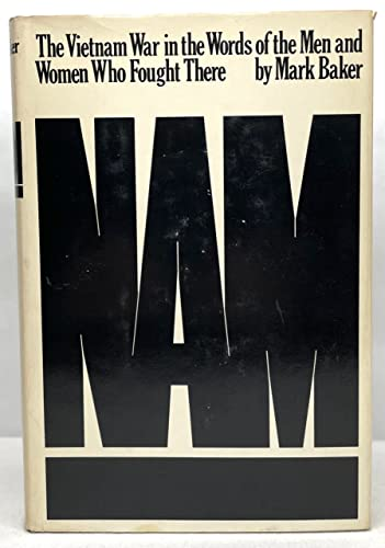9780688000868: Nam: The Vietnam War in the Words of the Men and Women Who Fought There