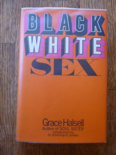 Black/White Sex.: Grace. Halsell