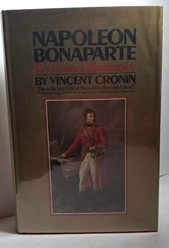 Napoleon Bonaparte: An Intimate Biography. Cronin, Vincent ...