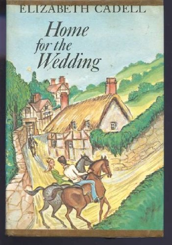 Home for the Wedding: Elizabeth Cadell