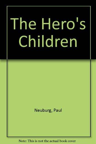 The hero's children;: The post-war generation in Eastern Europe: Neuburg, Paul