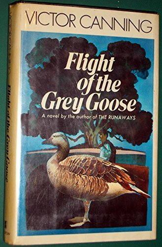 Flight of the Grey Goose: Canning, Victor