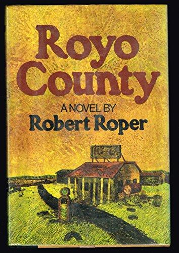 Royo County: Roper, Robert