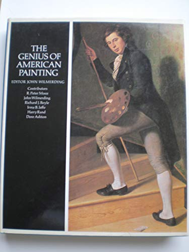 The Genius of American Painting: John Wilmerding; R.
