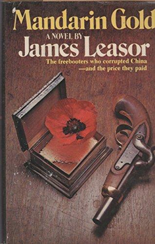 Mandarin Gold : A Novel: James Leasor