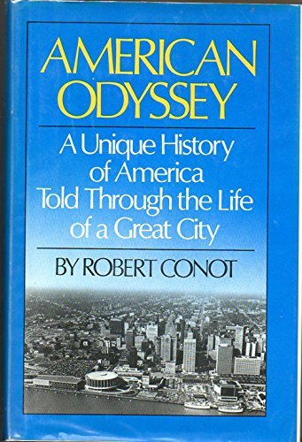 9780688002619: American Odyssey: A Unique History of America Told Through the Life of a Great City