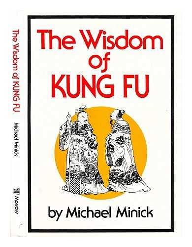 9780688002640: The Wisdom of Kung Fu.