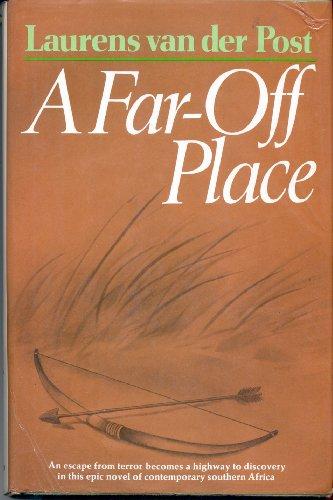 A Far-Off Place.: Laurens van der Post.