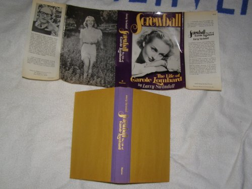 Screwball: the life of Carole Lombard: Larry Swindell