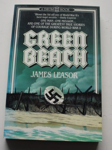 9780688002954: Green Beach: The True Story of One Man's Courageuos Mission that Changed the Course of WWII
