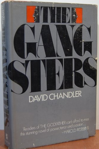 The gangsters: Chandler, David