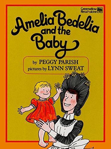9780688003166: Amelia Bedelia and the Baby