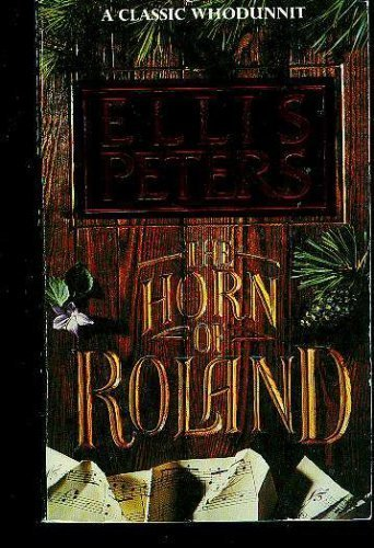 The horn of Roland: Peters, Ellis